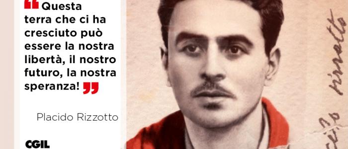 In memoria del compagno Placido Rizzotto